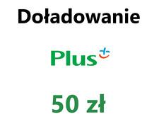 Doładowanie 50 zł - PLUS - Zasilenie Konta - TANIO !!