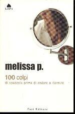 MELISSA P., 100 colpi di spazzola prima di andare a dormire