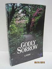 Godly Sorrow by G. Wisse