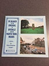 In Search of The Unusual in Ryedale and The North York Moors 1993 Paperback