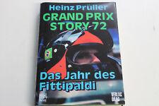 Formel 1 Buch Grand Prix Story 72 Heinz Prüller mit Lauda und Marko 1972
