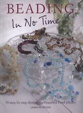 NEW - Beading in No Time: 50 Step-by-step Designs for Beautiful Bead Jewelry
