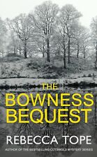 REBECCA TOPE ____ THE BOWNESS BEQUEST ___ BRAND NEW B FORMAT  __ FREEPOST UK