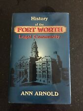 History of the Fort Worth Legal Community- First Edition Signed 2000