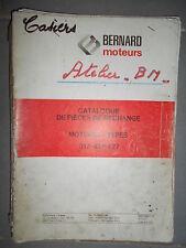 BERNARD moteur 317 417 427 : Catalogue pièces 1978