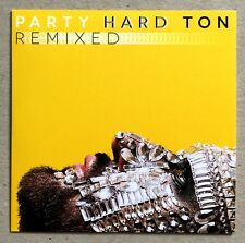 HARD TON * PARTY HARD TON REMIXED * ITALY LIMITED NUMBERED 12 TRK CD * HTF!