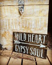 "Rustic Wood Sign - ""Wild Heart Gypsy Soul"" Farmhouse, Shabby Chic"