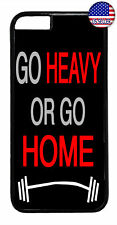 Go Heavy Or Go Home Rubber Case Cover For iPhone 8 7 Plus 6 5 4 X