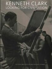 Kenneth Clark: Looking for Civilisation by Tate Publishing (Paperback, 2014)