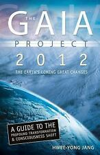 Very Good, Gaia Project: 2012; The Earth's Coming Great Changes, Hwee-Yong Jang,