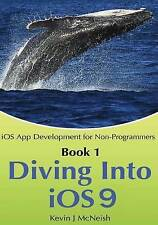 iOS app development for non-programmers: Diving into iOS 7 by Kevin McNeish
