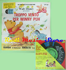 LP 45 7'' TROPPO VENTO PER WINNY PUH sigillato DISNEYLAND WALT DISNEY no cd mc