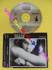 CD Singolo GATTO PANCERI tu mi fai  5002 026 ITALY PROMO no lp mc dvd vhs(S15)