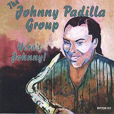 Here's Johnny Padilla, Johnny Audio CD