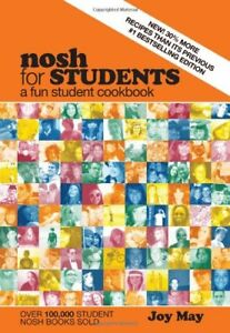 Nosh for Students: A Fun Student Cookbook - See Every Recipe in Full Colour - 3