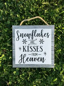 """Snowflakes are Kisses from Heaven Wooden Wall Sign.  Holiday, Winter, P252 8""""x8"""""""