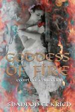 Goddess of Fire: Goddess of Fire Collection : Burn, Smoke, Ignite, Smolder,...