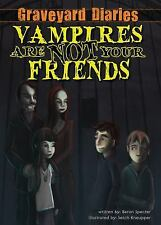 Graveyard Diaries: Vampires Are Not Your Friends by Baron Specter (2012,...