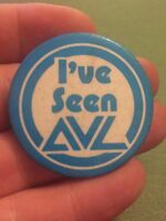 Vintage Pin Badge Advertising. I've Seen AVL.