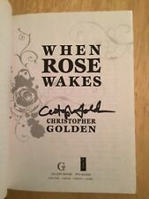 SIGNED by Christopher Golden - When Rose Wakes SC 1st/1st