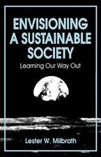 Envisioning: A Sustainable Society : Learning Our Way Out (Suny Series in Enviro