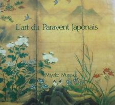 L'art du Paravent Japonais. Murase. Anthese. 1990