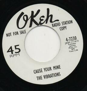 THE VIBRATIONS cause your mine WHITE OKeh NORTHERN SOUL LATER PRESSING REISSUE