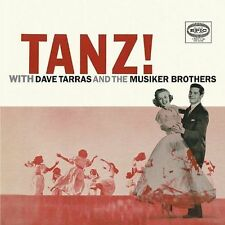 Tanz! With Dave Tarras and the Musiker Brothers, Dave Tarras & Musicker Brothers