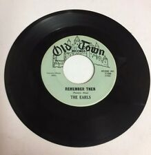 THE EARLS, REMEMBER THEN, OLD TOWN#1130, RARE 45 RECORD