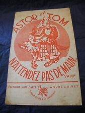 Partition Astor e Tom N'aspetta pas domani Cuiret Music Sheet