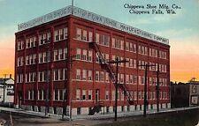 Postcard Chippewa Shoe Manufacturing Company in Chippewa Falls, Wisconsin~108580