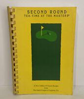 Second Round Tea-Time at the Masters Augusta Georgia Junior League Cookbook 1988