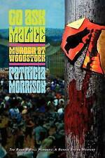 Go Ask Malice: Murder at Woodstock by Patricia Morrison (Paperback / softback)
