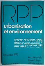 Revue Politique et Parlementaire 12/1973; Le cout de la croissance urbaine