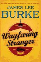 Wayfaring Stranger: A Novel (A Holland Family Novel) by James Lee Burke