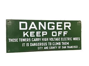 Danger Keep Off Sign Hetch Hetchy City San Francisco Vintage Porcelain! 5.5x13.5