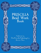 Priscilla Bead Work c.1925 Vintage Patterns & Techniques for Bead Bags & Purses