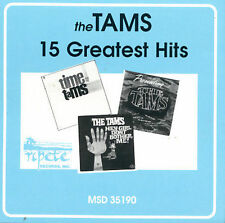 THE TAMS - 15 Greatest Hits - CD ** Brand New **