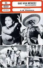 Fiche Cinéma. Movie Card. Que viva Mexico ! (Mexique/URSS) 1931/1979