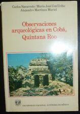 Observaciones Arqueologicas en Coba, Quintana Roo Mexico Archaeology Maya