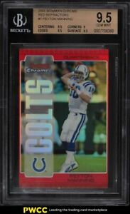 2005 Bowman Chrome Red Refractor Peyton Manning #1 BGS 9.5 GEM MINT