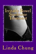Irritable Bowel Syndrome Treatment : How to Cure Irritable Bowel Syndrome...