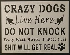 Do Not Knock Crazy Dogs Live Here Dog 11