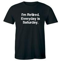 I'm Retired Everyday Is Saturday Men's T-Shirt Funny Retirement Shirt