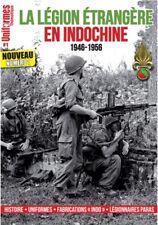 LA LÉGION ÉTRANGÈRE EN INDOCHINE 1946-1956/UNIFORMES THÉMATIQUE N°1