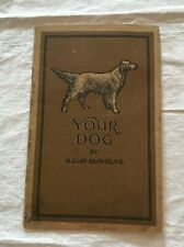 1927 Your Dog H.Clay Glover Small Booklet Glover's Mange Medicine Advertising