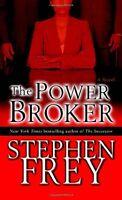 The Power Broker: A Novel (Christian Gillette) by Stephen Frey