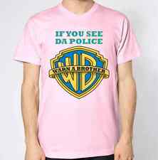 If You See The Police Warn A Brother T-Shirt Cops Top Funny Humour Joke Feds