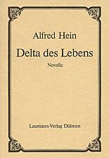 Delta des Lebens von Alfred Hein