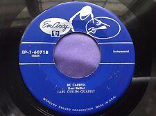 Rare Jazz 45 : Lars Gullin Quartet ~ Be Careful ~ Danny's Dream ~ Mercury 6071